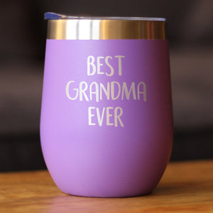 Best Grandma Ever - Wine Tumbler