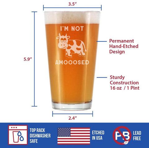 Image of I'm Not Amooosed - 16 Ounce Pint Glass