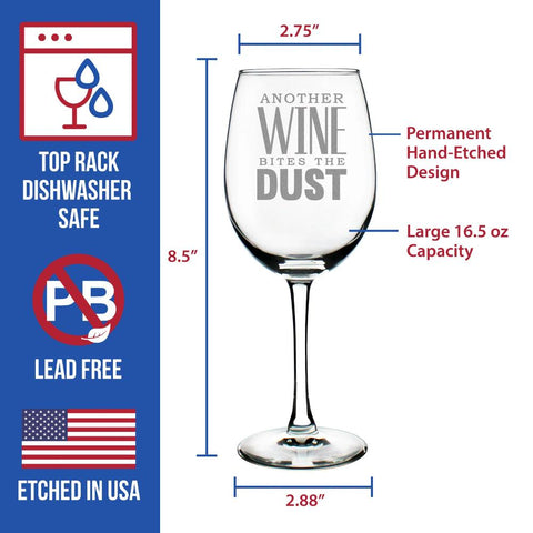 Another Wine Bites the Dust ™ - 16.5 Ounce Stem Wine Glass