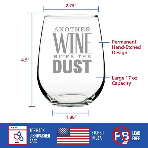 Image of Another Wine Bites the Dust ™ - 17 Ounce Stemless Wine Glass