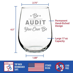 Be Audit You Can Be - 17 Ounce Stemless Wine Glass
