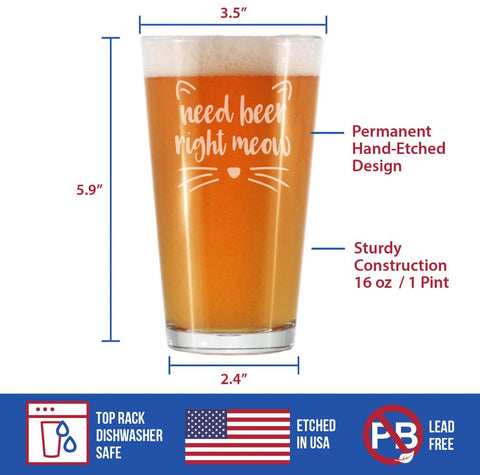 Image of Need Beer Right Meow - 16 Ounce Pint Glass