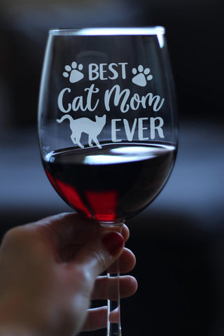 Best Cat Mom Ever - 16.5 Ounce Stem Wine Glass
