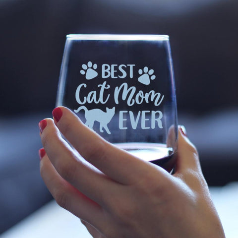 Best Cat Mom Ever - 17 Ounce Stemless Wine Glass