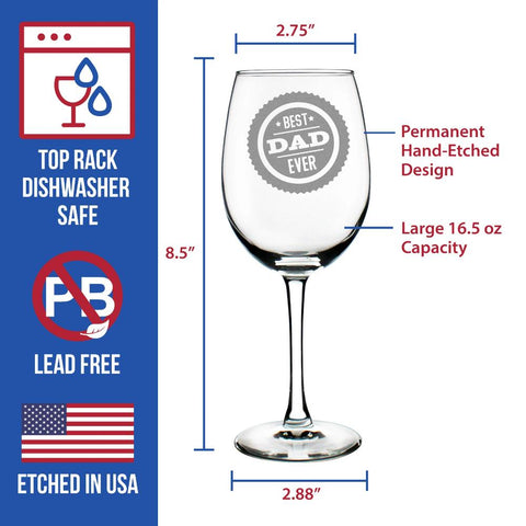 Best Dad Ever - 16.5 Ounce Stem Wine Glass