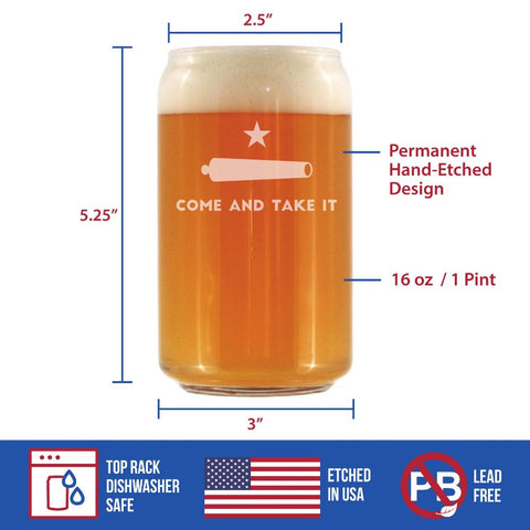 Image of Come & Take It - 16 Ounce Beer Can Pint Glass