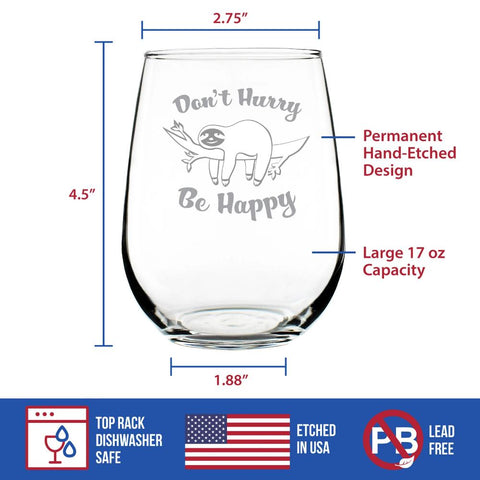 Image of Don't Hurry Be Happy - 17 Ounce Stemless Wine Glass
