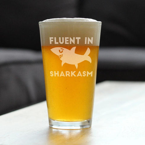 Image of Fluent in Sharkasm™ - 16 Ounce Pint Glass