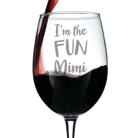 I'm the Fun Mimi - 16.5 Ounce Stem Wine Glass