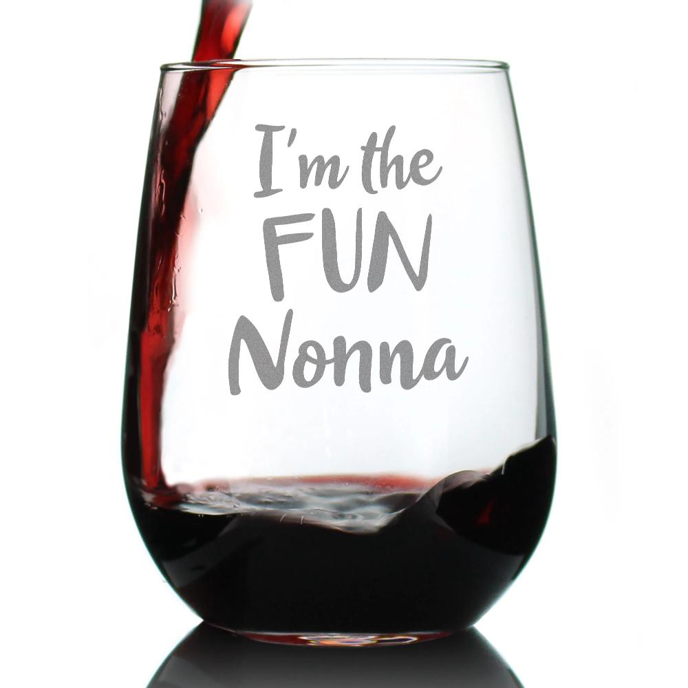 I'm the Fun Nonna - 17 Ounce Stemless Wine Glass