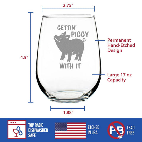 Image of Gettin' Piggy With It - 17 Ounce Stemless Wine Glass