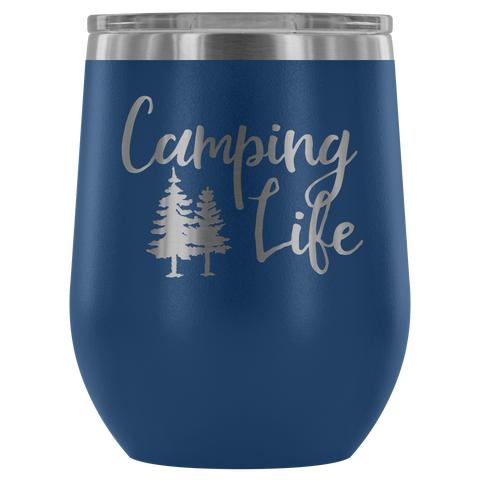 Image of Camping Life - Wine Tumbler