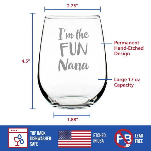 Image of I'm the Fun Nana - 17 Ounce Stemless Wine Glass