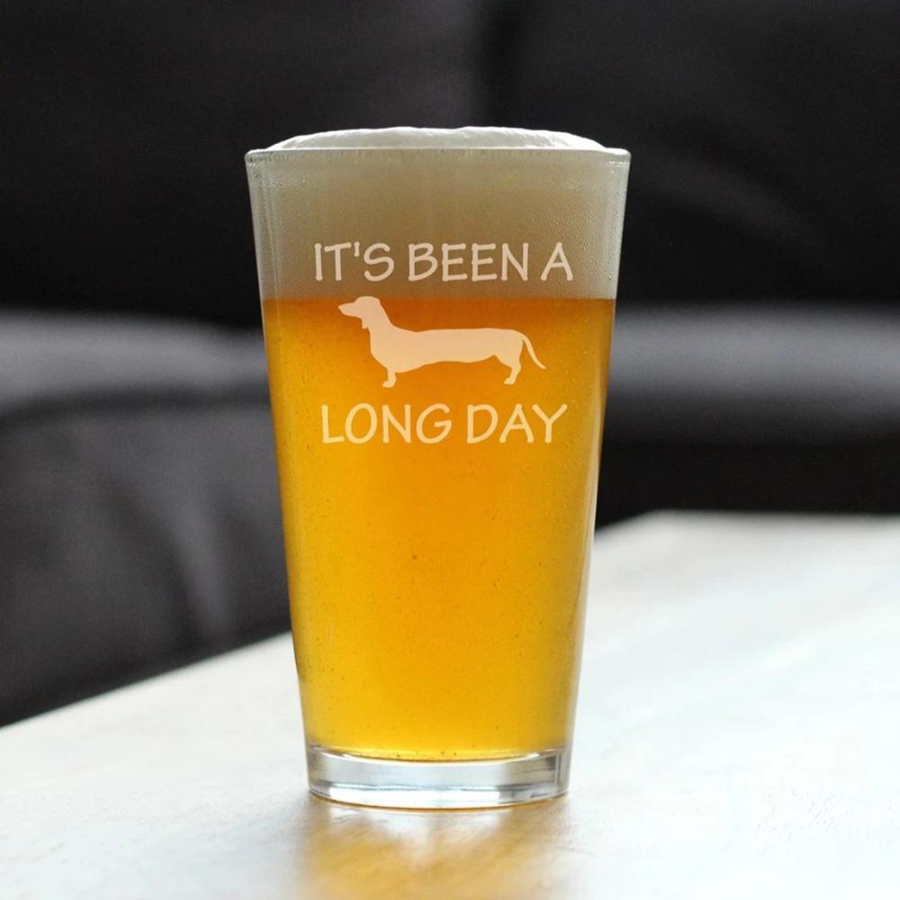 It's Been A Long Day - 16 Ounce Pint Glass