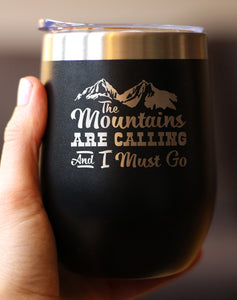 Mountains Are Calling - Wine Tumbler