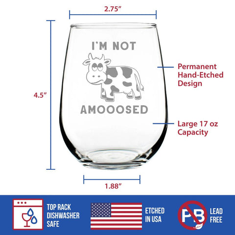 Image of I'm Not Amooosed - 17 Ounce Stemless Wine Glass