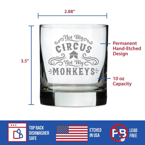 Image of Not My Circus - 10 Ounce Rocks Glass
