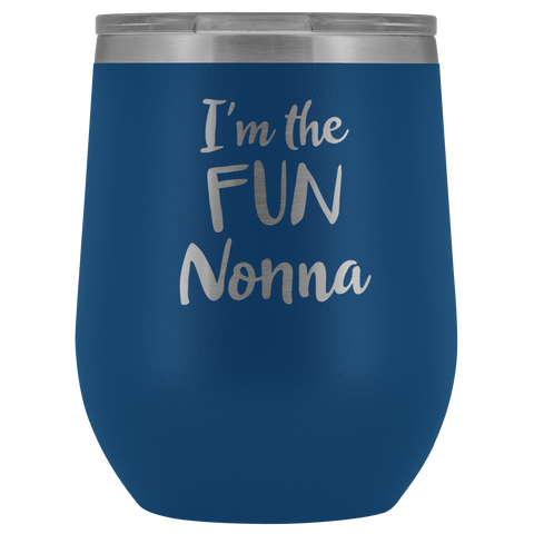 I'm The Fun Nonna - Wine Tumbler