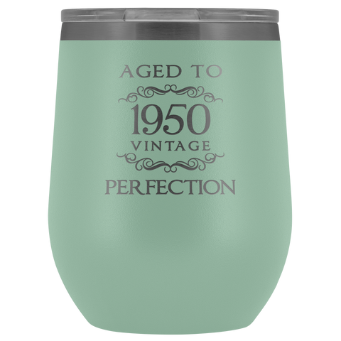 Aged to Perfection 1950 - Wine Tumbler