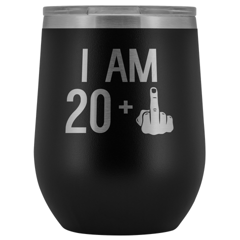 20 + 1 Middle Finger - Wine Tumbler