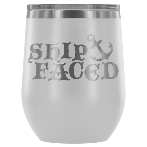 Ship Faced - Wine Tumbler