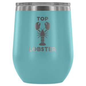 Top Lobster - Wine Tumbler
