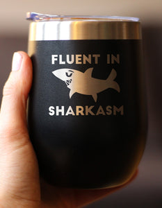 Fluent in Sharkasm™ - Wine Tumbler