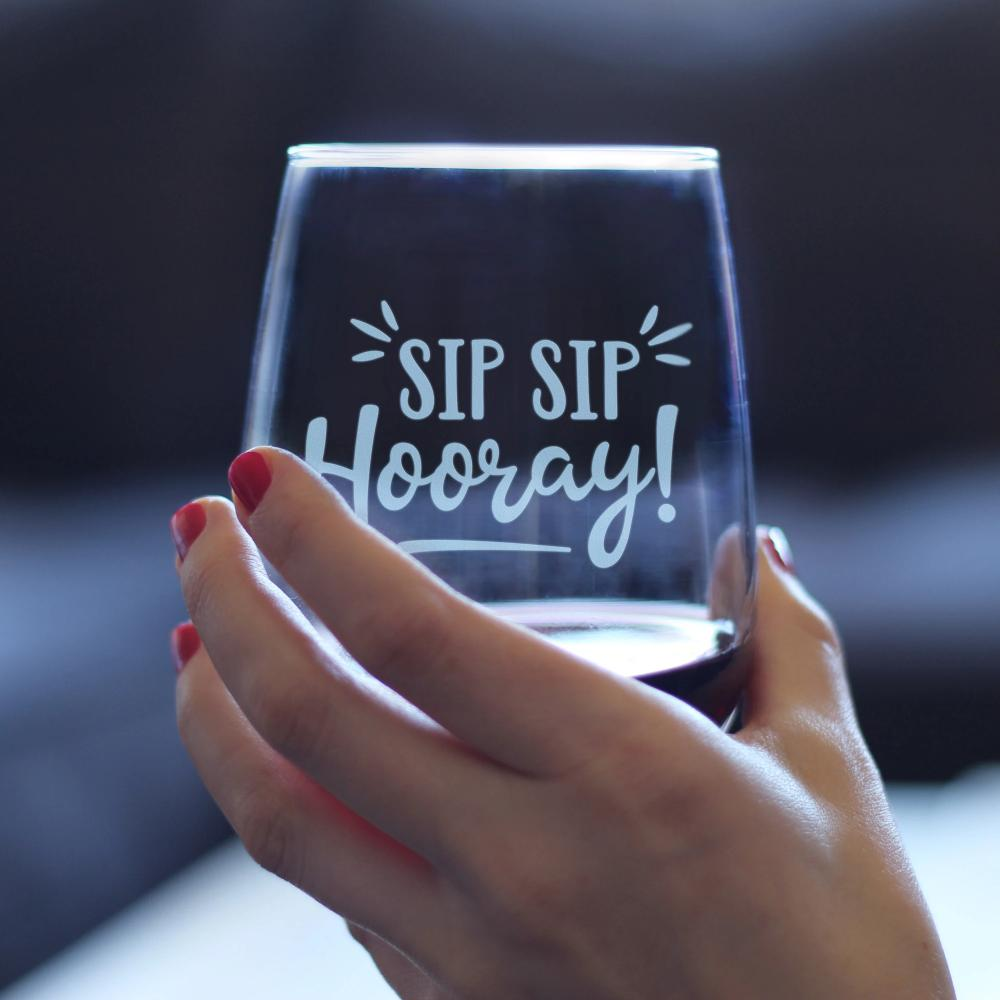 Sip Sip Hooray - 17 Ounce Stemless Wine Glass