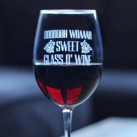 Sweet Glass O' Wine ™ - 16.5 Ounce Stem Wine Glass