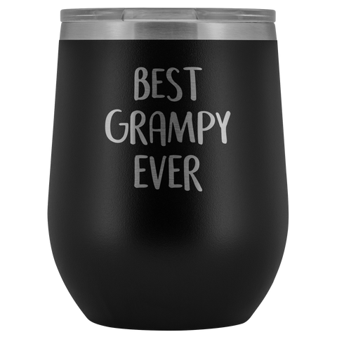 Best Grampy Ever - Wine Tumbler