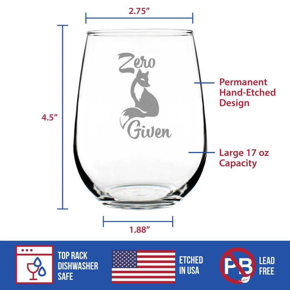 Zero Fox Given - 17 Ounce Stemless Wine Glass