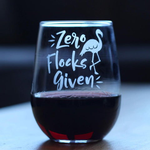 Zero Flocks Given - 17 Ounce Stemless Wine Glass