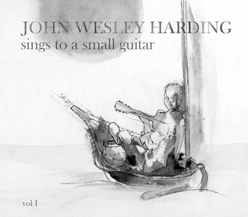 John Wesley Harding Sings to a Small Guitar Vol. I (CD)