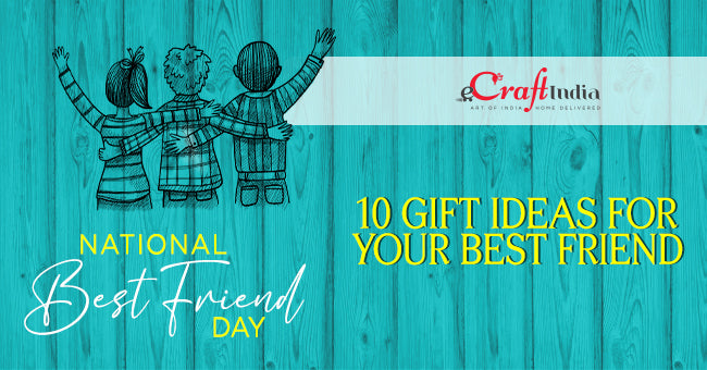 National Best Friend Day: 10 Gift Ideas For Your Best Friend