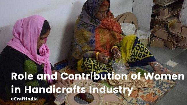 Contribution of Women in Handicrafts