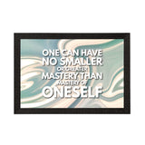 "ecraftindia-""one-can-have-no-smaller-or-greater-mystery-than-mastery-of-oneself""-motivational-quote-satin-matt-texture-uv-art-painting_1"