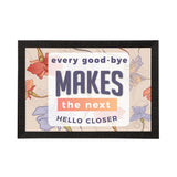 "ecraftindia-""every-good-bye-makes-the-next-hello-closer""-motivational-quote-satin-matt-texture-uv-art-painting_1"