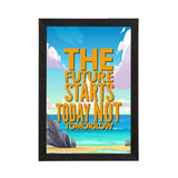 "ecraftindia-""the-future-starts-today-not-tomorrow""-motivational-quote-satin-matt-texture-uv-art-painting_1"