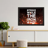 "ecraftindia-""strike-while-the-iron-is-hot""-motivational-quote-satin-matt-texture-uv-art-painting_3"