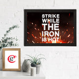 "ecraftindia-""strike-while-the-iron-is-hot""-motivational-quote-satin-matt-texture-uv-art-painting_2"