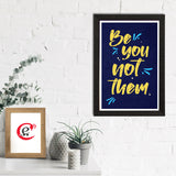 "ecraftindia-""be-you-not-them""-motivational-quote-satin-matt-texture-uv-art-painting_2"