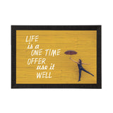 "ecraftindia-""life-is-a-one-time-offer-use-it-well""-motivational-quote-satin-matt-texture-uv-art-painting_1"
