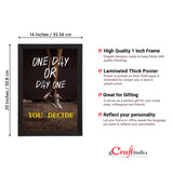 "ecraftindia-""one-day-or-day-one-you-decide""-motivational-quote-satin-matt-texture-uv-art-painting_4"