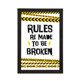 "ecraftindia-""rules-re-meant-to-be-broken""-quirky-quote-satin-matt-texture-uv-art-painting_1"