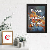 "ecraftindia-""be-your-own-kind-of-beautiful""-motivational-quote-satin-matt-texture-uv-art-painting_2"