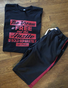 ***THE DREAM IS FREE THE HUSTLE IS SOLD SEPARATELY BLACK TEE*** (various logo color options)