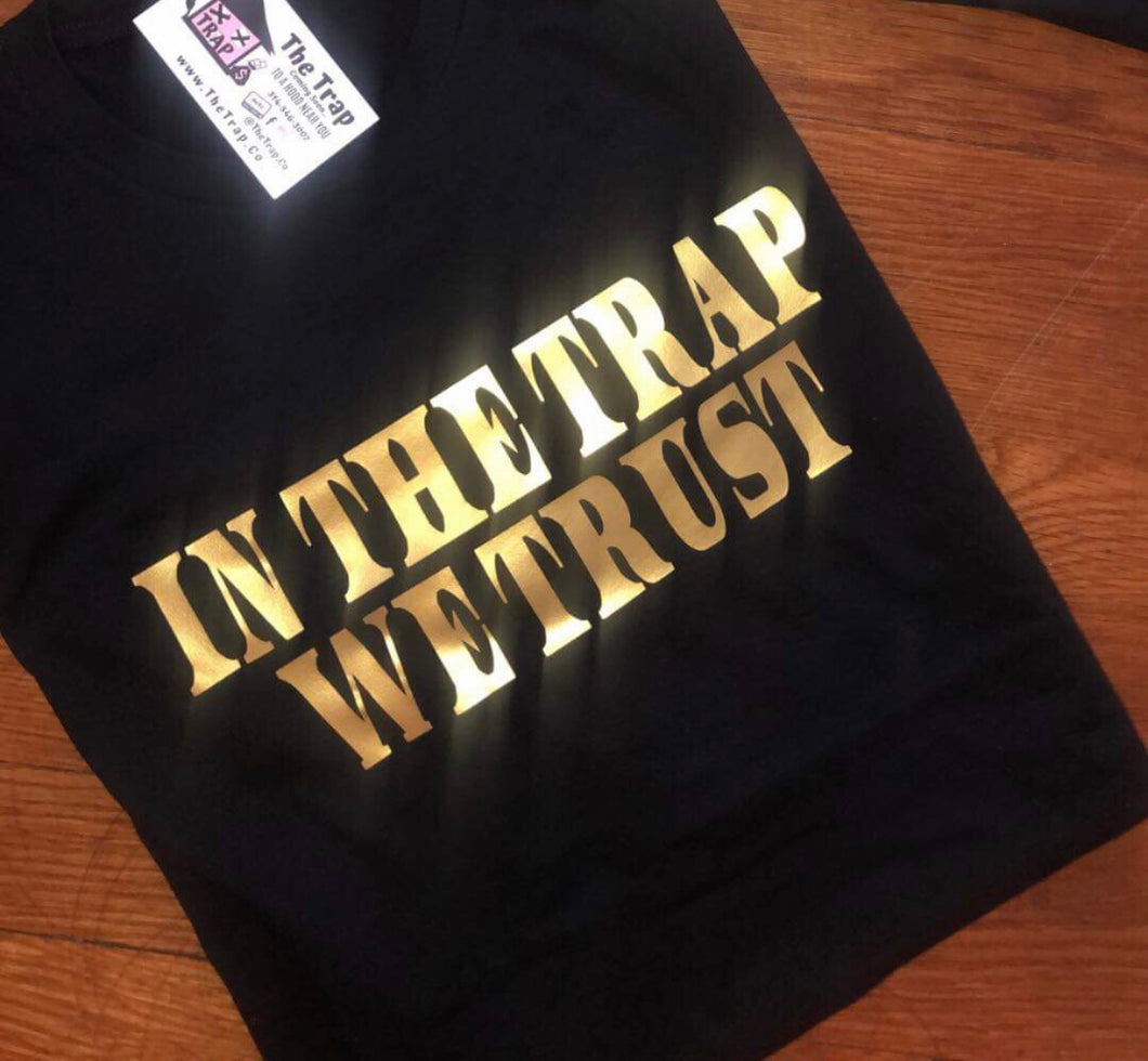 ***IN THE TRAP WE TRUST BLACK TEE*** (various logo color options)