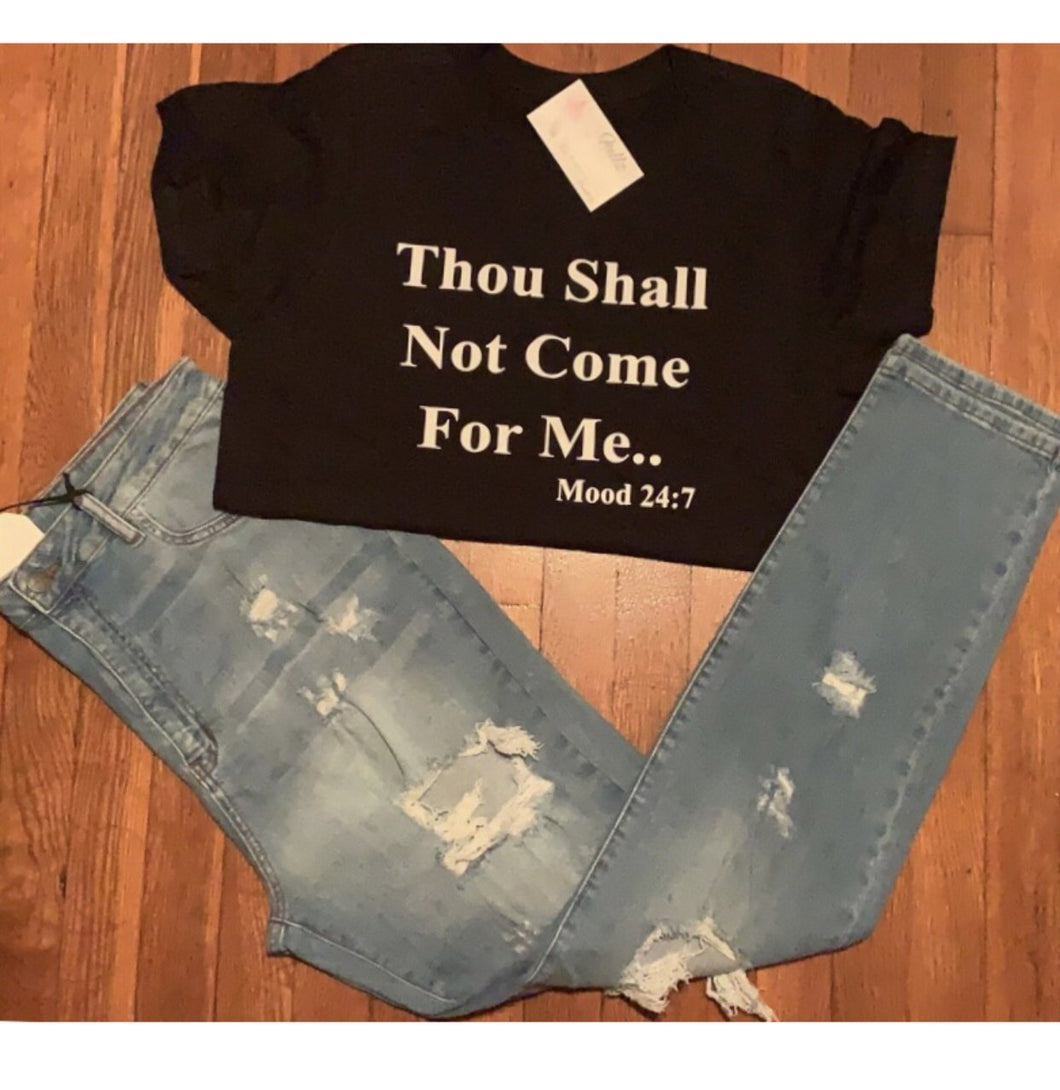THOU SHALL NOT COME FOR ME (WHITE/BLACK)