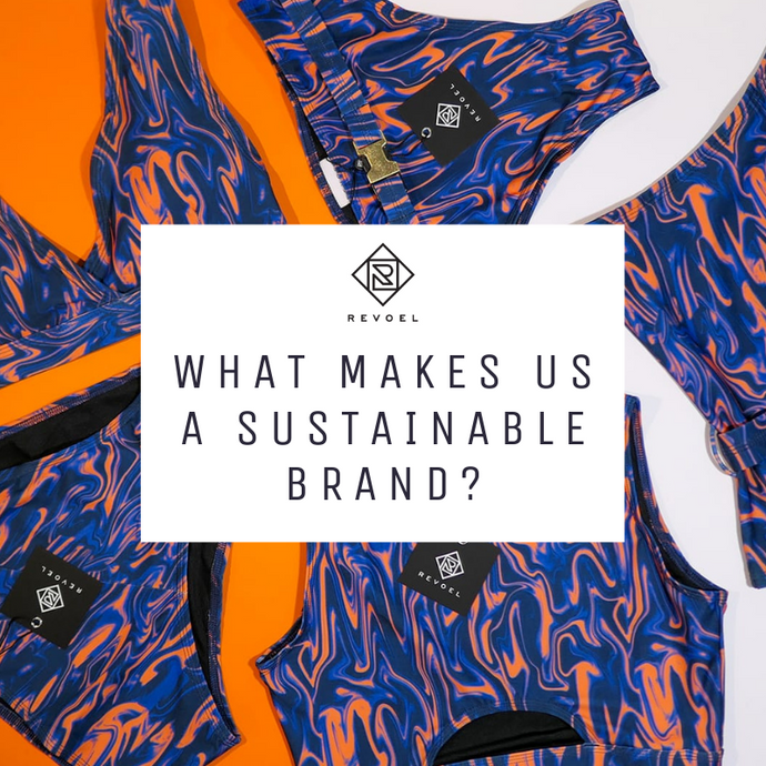 What Makes Us Sustainable Brand? 6 Facts of REVOEL