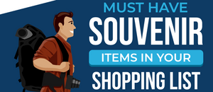 Must have Souvenir Items in your Shopping List - Infographic